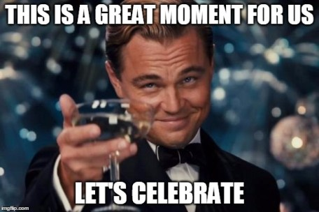 Image result for celebrate meme
