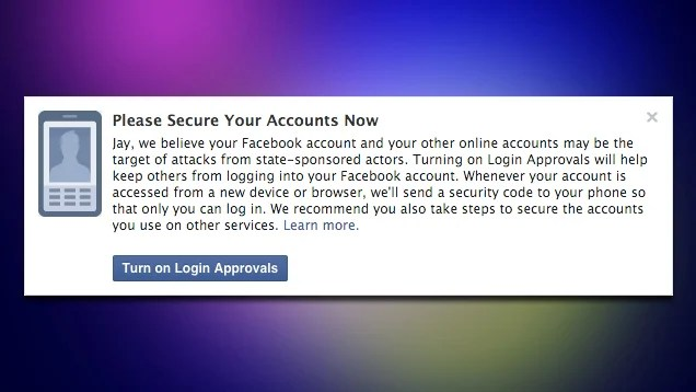 Facebook Will Warn You If It Thinks a Government Is Attacking Your Account