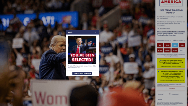 06bdb7050b099f02afa47adcd5a94fa0 Trump's PAC Site Tricks Donors Into Recurring Charges With 'Happy Birthday' Dark Patterns | Gizmodo