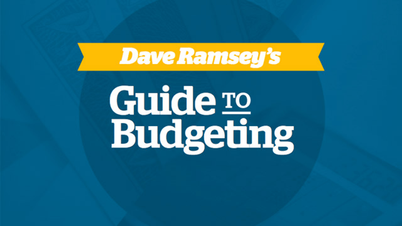 Dave Ramsey S Free Guide To Budgeting Shows You How To