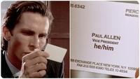 All the employees appear to be vicepresidents and show off their business cards, but nobody has a true recognized identity and even the people nearby (like bateman's lawyer) confuse one with another. American Psycho Business Card Know Your Meme