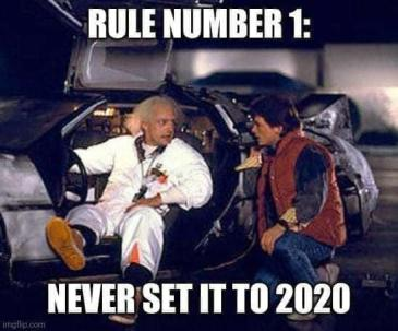 don't set it to 2020 | Back to the Future | Know Your Meme