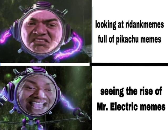 looking at r/dankmemes full of pikachu memes seeing the rise of Mr. Electric memes SCOM The Adventures of Sharkboy and Lavagirl in 3-D Facial expression Text
