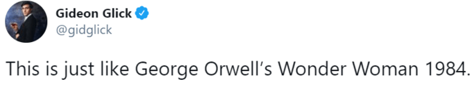 Gideon Glick @gidglick This is just like George Orwell's Wonder Woman 1984. Text Font
