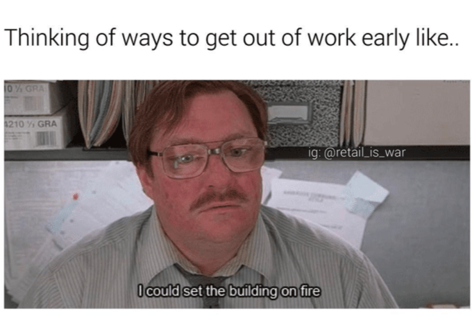 Thinking of ways to get out of work early like.. 0% GRA 1210 % GRA ig: @retail_is_war O could set the building on fire Office Space Eyewear Glasses Vision care Cheek Skin Dress shirt Chin Forehead Collar Eyebrow Shirt Text Jaw Organ Wrinkle Job White-collar worker