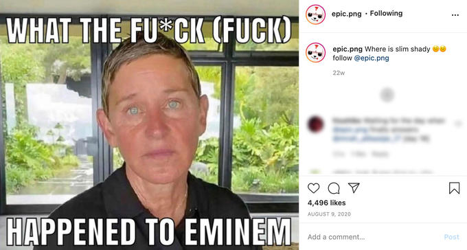 epic.png · Following WHAT THE FU CK (FUCK) epic.png Where is slim shady a follow @epic.png 22w 4,496 likes AUGUST 9, 2020 HAPPENED TO EMINEM Add a comment... Post Cheek Chin Forehead Eyebrow Text Collar Jaw Font Temple