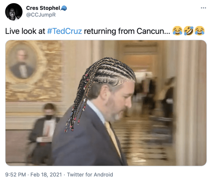 Cres Stophel/ ... @CCJumpR Live look at #TedCruz returning from Cancun... e 9:52 PM · Feb 18, 2021 · Twitter for Android Ted Cruz Organism Adaptation Font