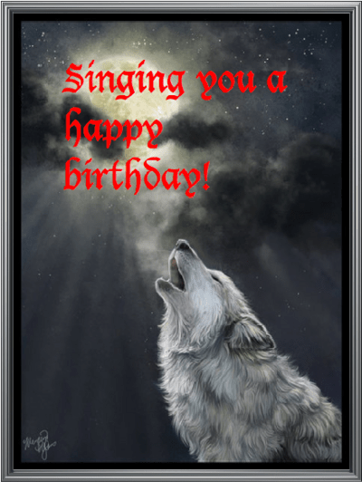 Singing You A Happy Birthday Wolf Happy Birthday