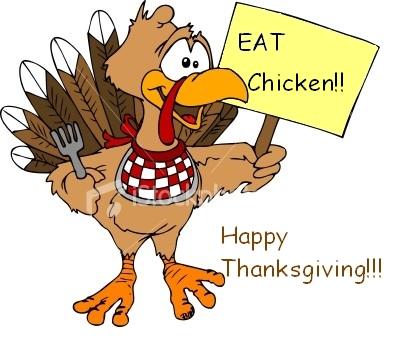 Eat Chicken Happy Thanksgiving Thanksgiving