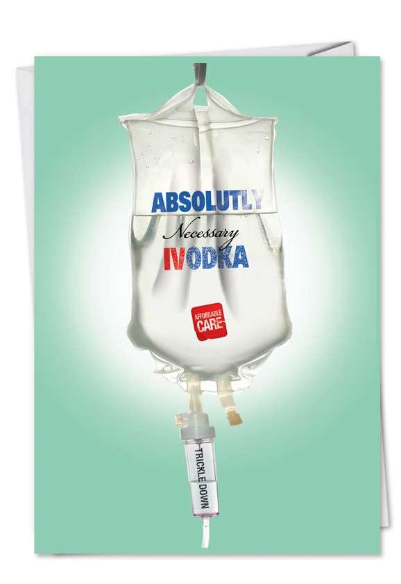 Absolut Bag Fb Iv Fluid Vodka Picture Get Well Card Nobleworks