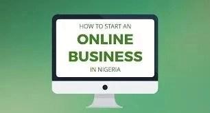 Steps To Start Online Business in Nigeria