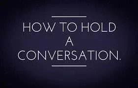 Conversation Tips For You