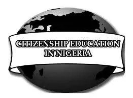 The Role Of Citizenship Education In Nigeria