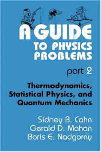 a-guide-to-physics-problems-part-2-thermodynamics-statistical-physics-and-quantum-mechanics.jpg (200×300)