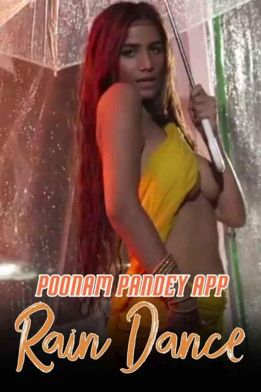 Rain Dance 2020 Hindi Poonam Pandey Video 720p HDRip 100MB Download