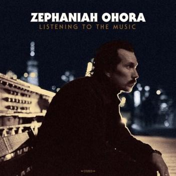 Zephaniah Ohora - Listening to the Music (2020) [Country, Americana]; FLAC (tracks) - jazznblues.club