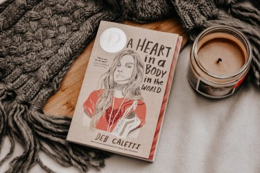 Book Review: A Heart In A Body In The World by Deb Caletti
