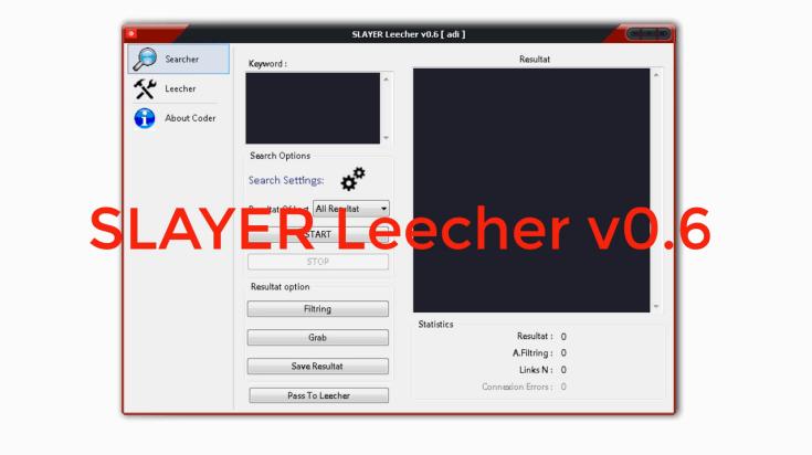 SLAYER Leecher v0.6