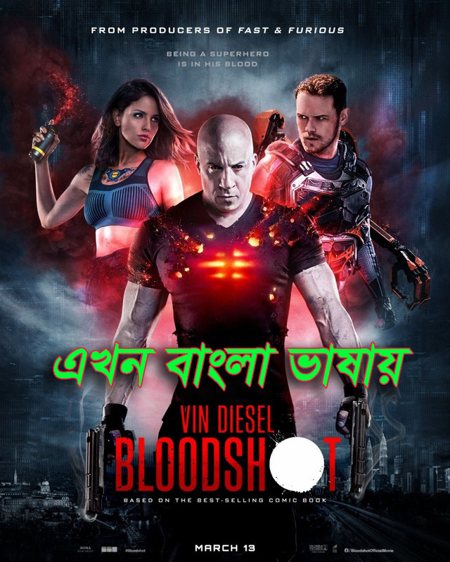 Bloodshot (2020) Bengali Dubbed ORG 720p WEB-DL 1GB | 300MB MKV