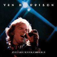 Van Morrison - ..It's Too Late to Stop Now...Volumes II, III & IV (Live) (2016) [Official Digital Download 24bit/96kHz]