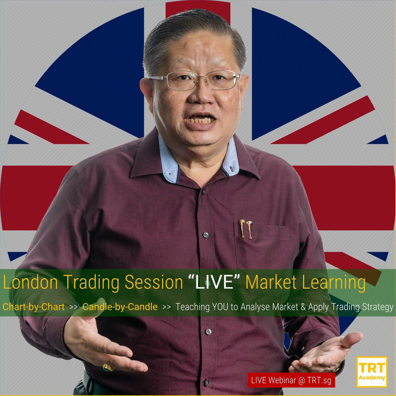 "22 April – [LIVE Webinar @ TRT.sg]  London Trading Session ""LIVE"" Market Learning"