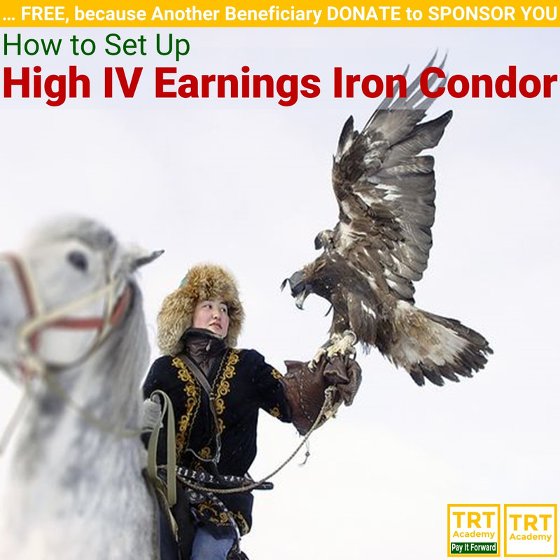 Yes! Send Me the Video – How to Set Up High IV Earnings Iron Condor
