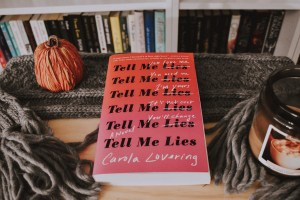 Book Review: Tell Me Lies by Carola Lovering
