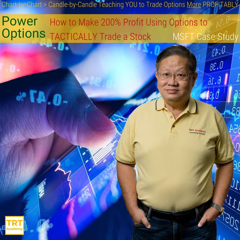 [Power Options] How to Make 200% Profit Using Options to TACTICALLY Trade a Stock – MSFT Case Study