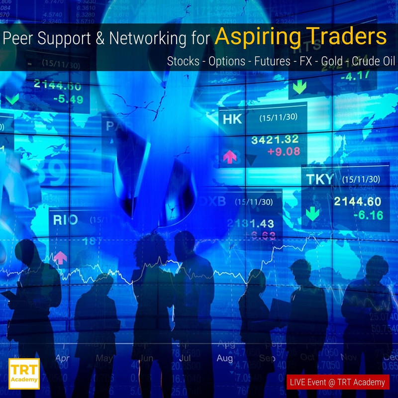 [LIVE Event @ TRT.sg]  Peer Support & Networking for Aspiring Traders