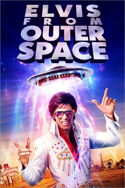 Elvis From Outer Space 2020 Movie Poster