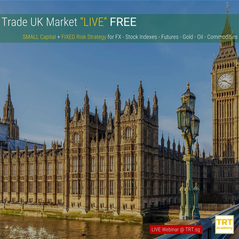 "16 April – [LIVE Webinar @ TRT.sg]  Trade UK Market ""LIVE"" FREE"