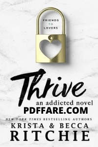 Thrive: An Addicted Novel Pdf For Free