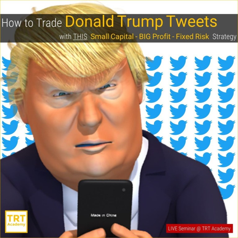 30 October – [LIVE Seminar @ TRT Academy]  How to Trade Donald Trump Tweets