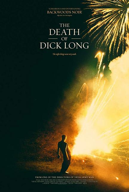 The Death Of Dick Long 2019 Movie Poster