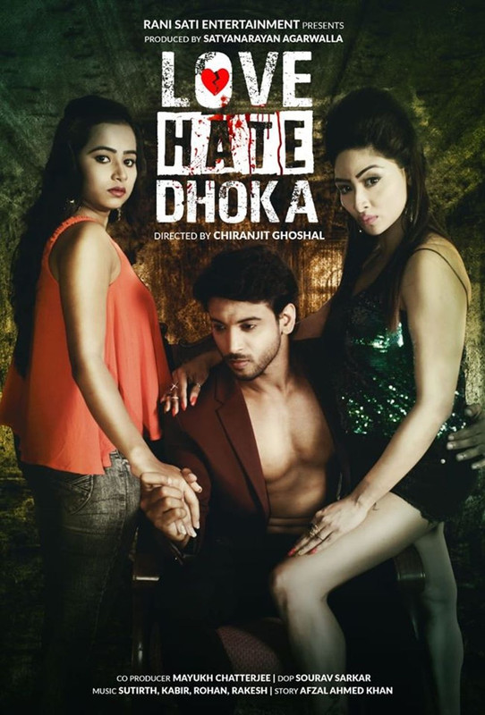 18+ Love Hate Dhoka 2020 Bengali Movie 720p HDRip 800MB Download