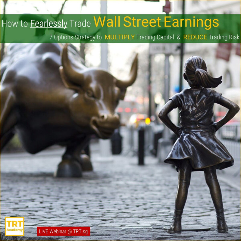 3 March – [LIVE Webinar @ TRT.sg]  How to Fearlessly Trade Wall Street Earnings