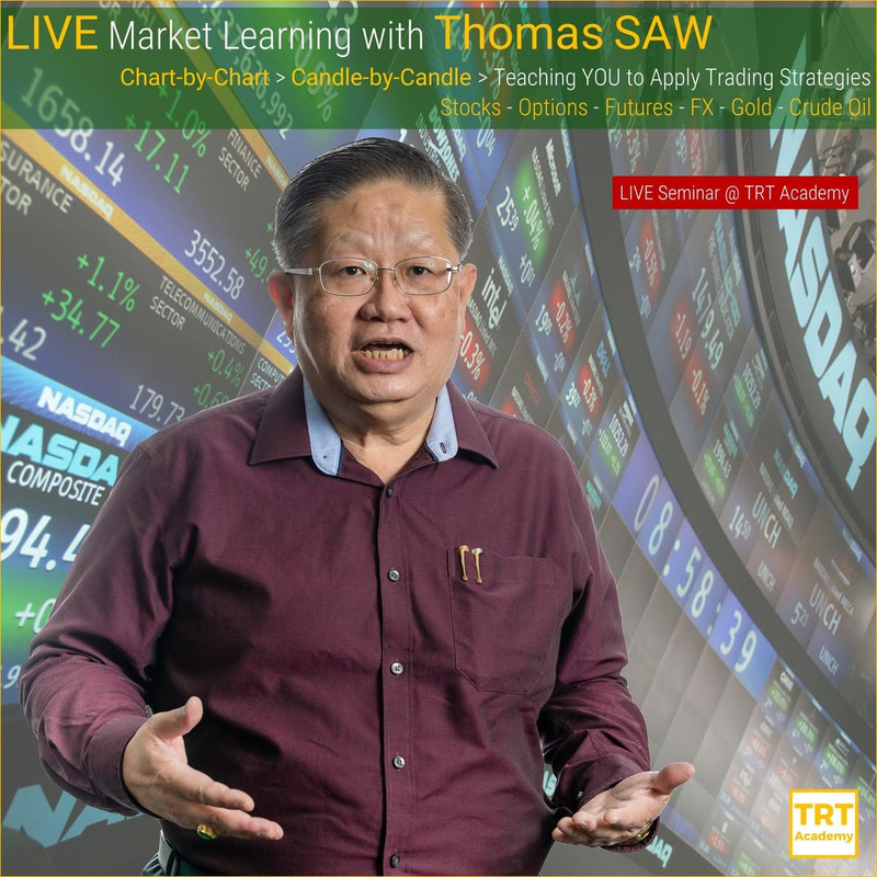 [LIVE Seminar @ TRT.sg]  LIVE Market Learning with Thomas SAW