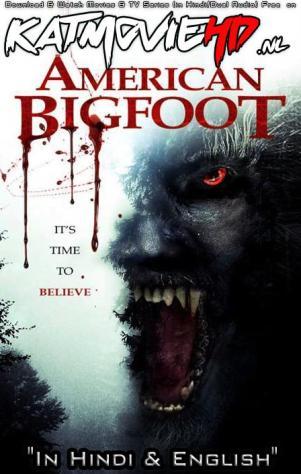 Download American Bigfoot (2017) BluRay 720p & 480p Dual Audio [Hindi Dub – English] American Bigfoot Full Movie On KatmovieHD.nl