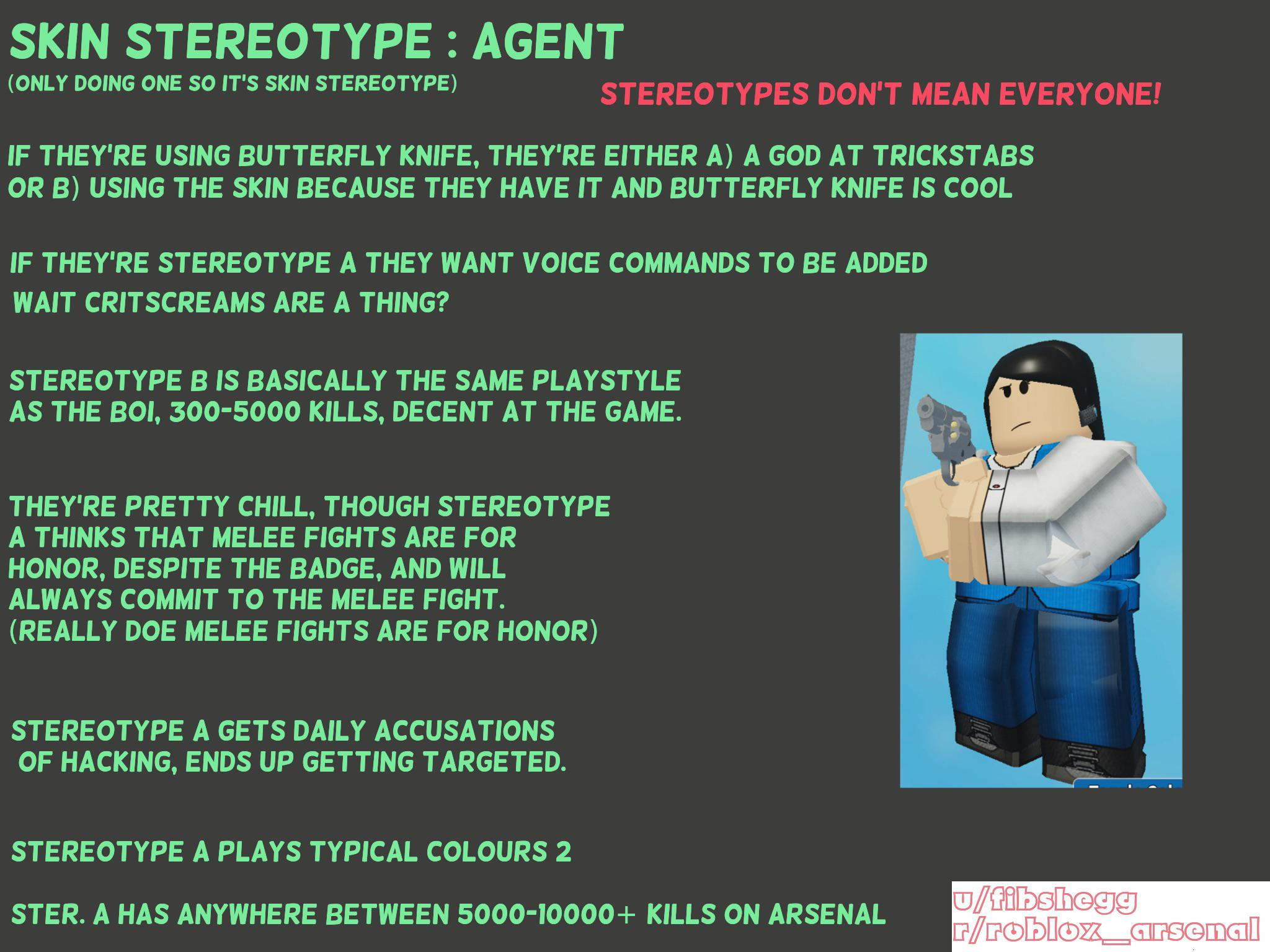 skin stereotype the agent