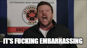 When Someone Hasn't Watched Letterkenny : Letterkenny