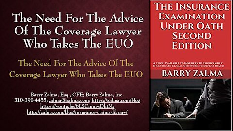 A video explaining the role of the insurer's lawyer after the end of the EUO