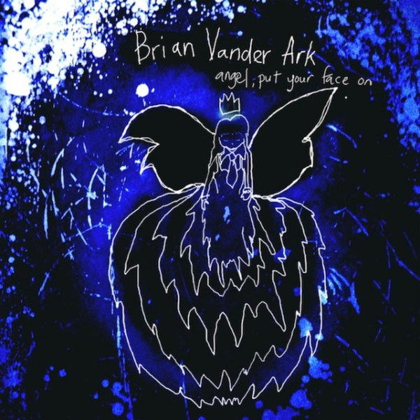 Angel, Put Your Face On by Brian Vander Ark (the Verve ...