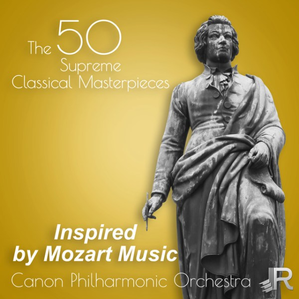 Inspired by Mozart Music: The 50 Supreme Classical ...
