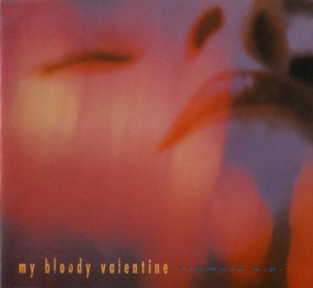 Tremolo By My Bloody Valentine On Spotify