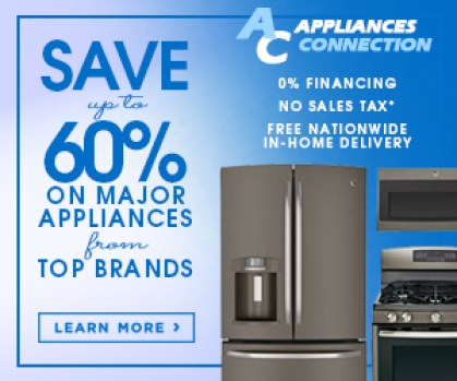 Save up to 60% on Top Home Appliances Connection