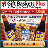 Don't forget Dad! GiftBasketsPlus.com!