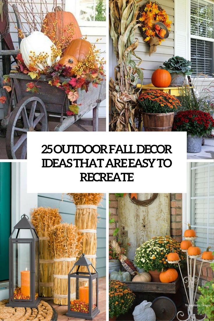 25 Outdoor Fall D    cor Ideas That Are Easy To Recreate   Shelterness outdoor fall decor ideas that are easy to recreate cover