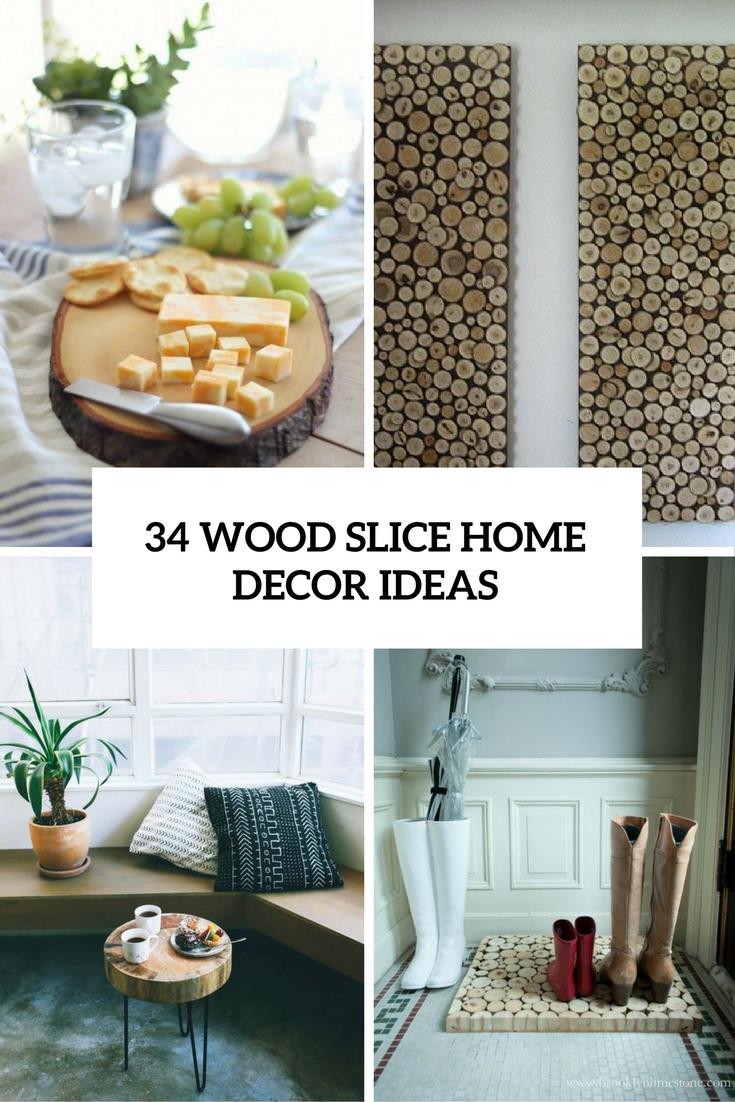 34 wood slice home decor ideas