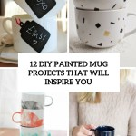 12 Diy Painted Mug Projects That Will Inspire You Shelterness