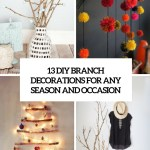 13 Diy Branch Decorations For Any Season And Occasion Shelterness